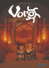 Voro -2- Le secret des trois rois - deuxième partie