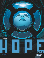 Hope One -1- Tome 1