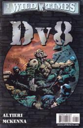Wild Times: DV8 (1999) - Wild Times: DV8