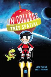 Un collège très spatial - Tome 1