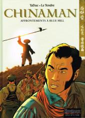 Chinaman -7- Affrontements à Blue Hill