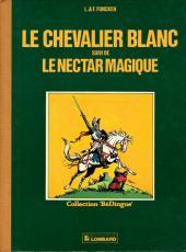 Le chevalier blanc -INT- Le Chevalier blanc suivi de Le Nectar magique