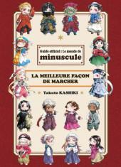 Minuscule -HS- Minuscule world guide - La meilleure façon de marcher