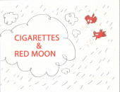 Cigarettes & Red Moon