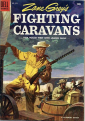 Four Color Comics (Dell - 1942) -632- Zane Grey's Fighting Caravans