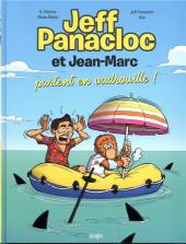 Jeff Panacloc et Jean-Marc -2- Jeff Panacloc et Jean-Marc partent en vadrouille !