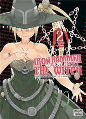 Iron Hammer Against the Witch -2- La revanche des sorcières 2