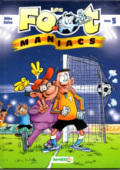 Les foot-maniacs -5a2008- Tome 5