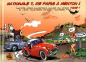 Nationale 7, de Paris à Menton ! -1- Tome 1