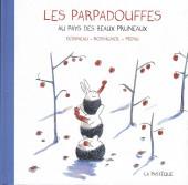 Les parpadouffes -1- Au pays des beaux pruneaux