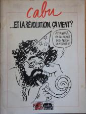 (AUT) Cabu - ... Et la révolution, ça vient ?