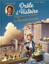 Drôle d'histoire (Duvigan/Derache) - Drôle d'histoire - La révolution française