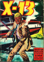 X-13 agent secret -Rec28- Collection reliée N°28 (du n°217 au n°224)