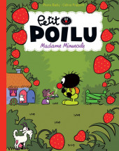 Petit Poilu -20a2018- Madame minuscule