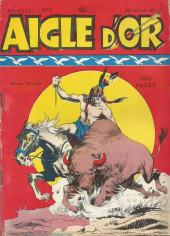 Aigle d'Or -9- Désastre sur la prairie