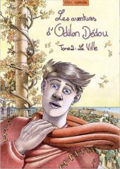 Les aventures d'Odilon Dédou -2- La Ville
