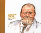 (AUT) Derib - Ferdinand Holder une vie d'artiste