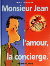 Monsieur Jean -1b2005- Monsieur Jean, l'amour, la concierge