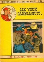 L'hebdomadaire des grands récits -90- Jean valhardi détective : les yeux dans la nuit