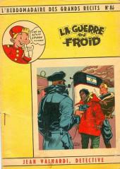L'hebdomadaire des grands récits -86- Jean valhardi détective : la guerre du froid