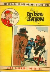 L'hebdomadaire des grands récits -82- Jean valhardi détective : un bon savon