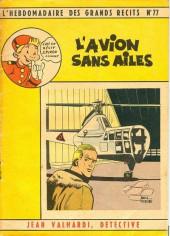 L'hebdomadaire des grands récits -77- Jean valhardi détective : l'avion sans ailes