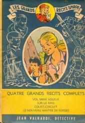 L'hebdomadaire des grands récits -recueil- Jean valhardi détective : quatre grands récits complets