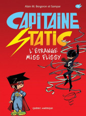 Capitaine Static -3- L'étrange miss Flissy