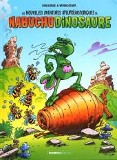 Nabuchodinosaure (Les nouvelles aventures apeupréhistoriques de) -2- Tome 2
