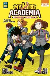 My Hero Academia -R01- Les Dossiers secrets de UA - 1 - Journée portes ouvertes