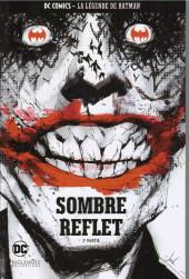 DC Comics - La légende de Batman -3657- Sombre reflet - 2e partie