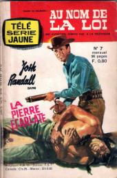 Télé série jaune (Au nom de la loi) -7- La Pierre Ecarlate
