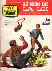 Télé série jaune (Au nom de la loi) -10- L'Ogre de la Sonora