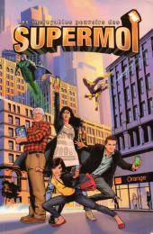 Les incroyables pouvoirs des Supermoi - Tome 1