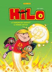Hilo -3- Le garçon qui sauvait le monde entier