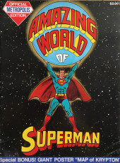 amazing world of Superman - amazing world of Superman - Official Metropolis Edition