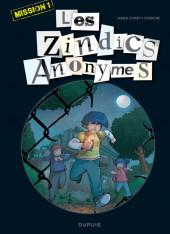Les zindics Anonymes -1- Mission 1