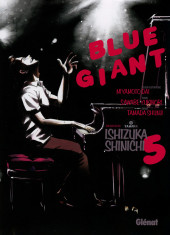 Blue Giant -5- Tome 5
