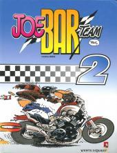 Joe Bar Team -2e03- Tome 2