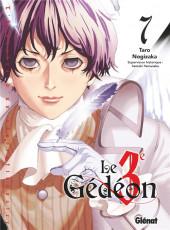 Le 3e Gédéon -7- Tome 7