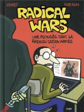 Radical wars - Une plongé dans la radicalisation armée