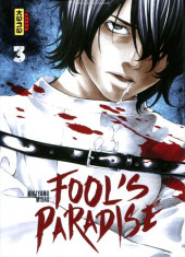 Fool's Paradise -3- Tome 3