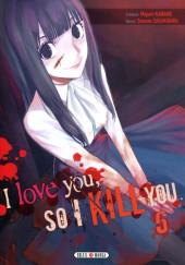 I love you, so I kill you -5- Tome 5