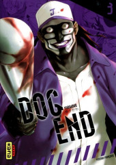 Dog End -3- Tome 3