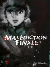 Malédiction Finale -4- Tome 4