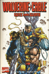Wolverine/Cable : Guts and Glory - Tome 1