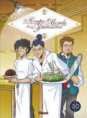 La coupe du monde de la pâtisserie - La Coupe du monde de la pâtisserie