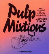 (AUT) Chiara - Pulp mixtions
