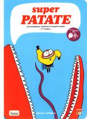 Super patate -8- Les dangereux caprices d'Augusta Rupin 1