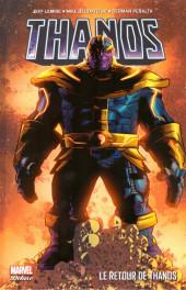 Thanos : Le retour de Thanos -1- Le retour de Thanos
